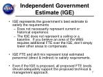independent government estimate ige1