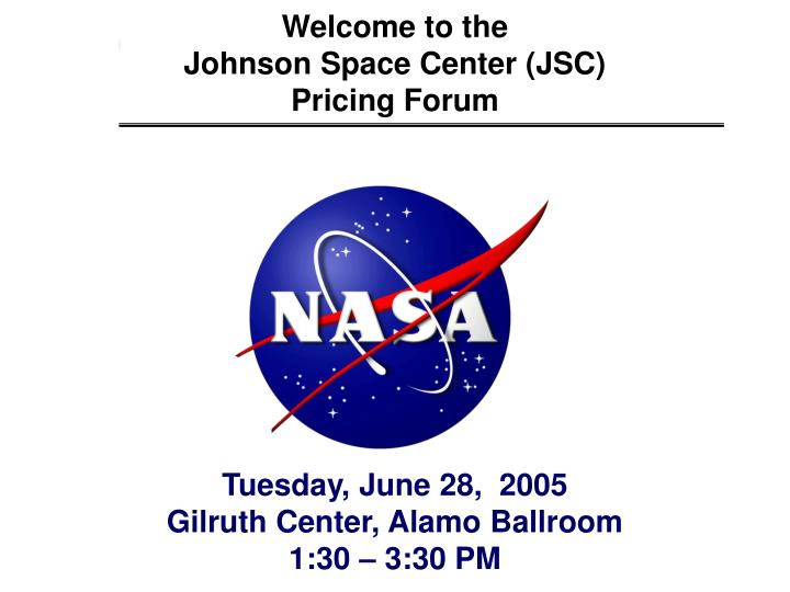 Welcome to the johnson space center jsc pricing forum