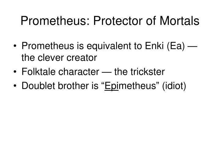 Prometheus: Protector of Mortals