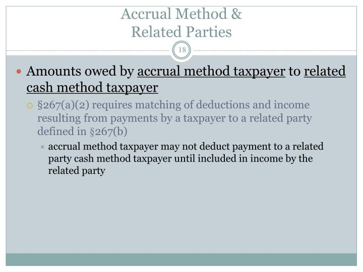 Accrual Method &