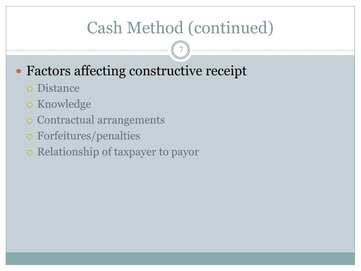 Cash Method (continued)