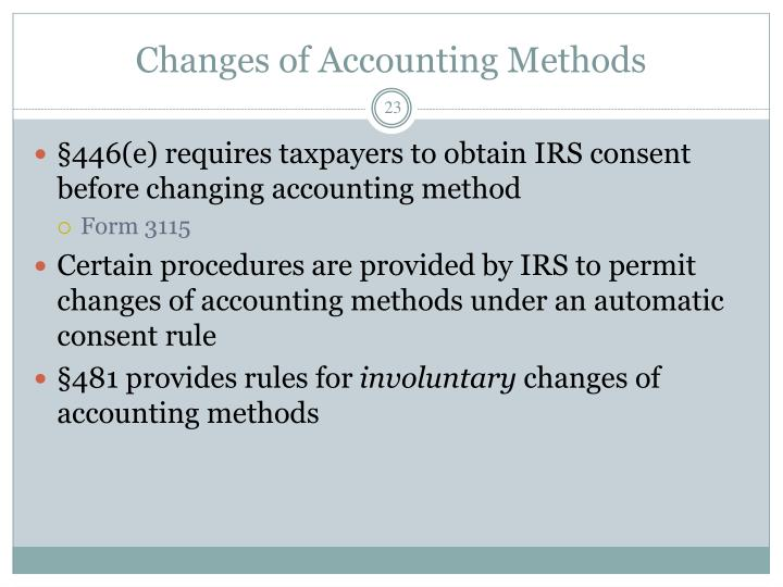 Changes of Accounting Methods
