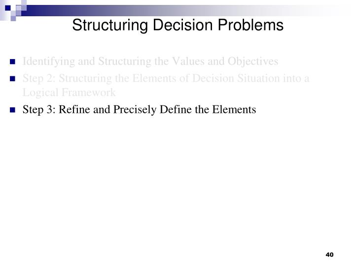 Structuring Decision Problems