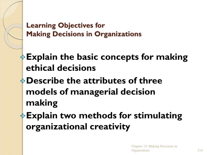 Learning objectives for making decisions in organizations