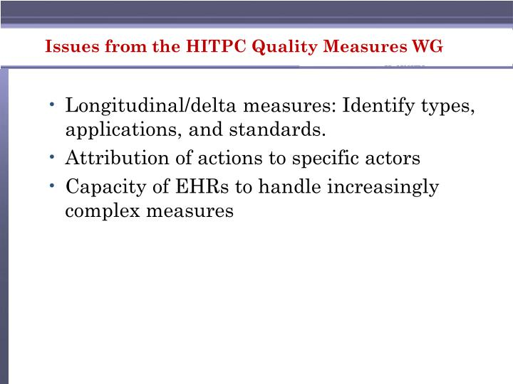 Issues from the HITPC Quality Measures WG