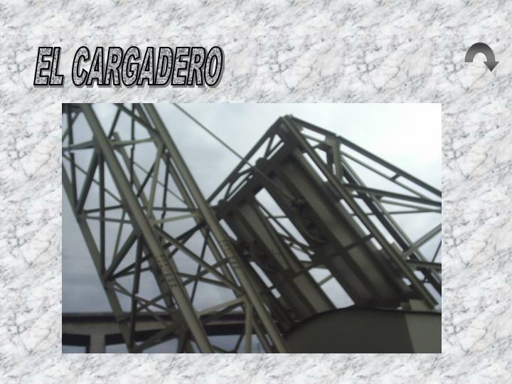 EL CARGADERO