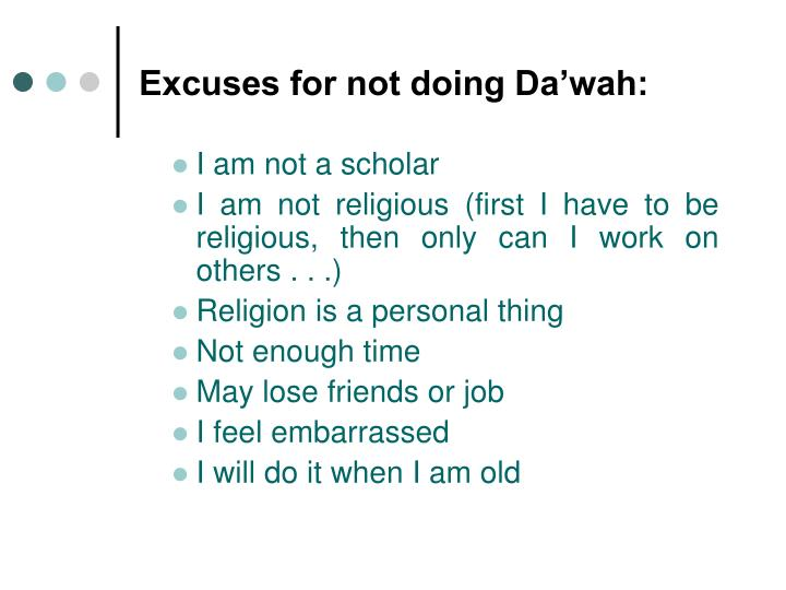 Excuses for not doing Da'wah: