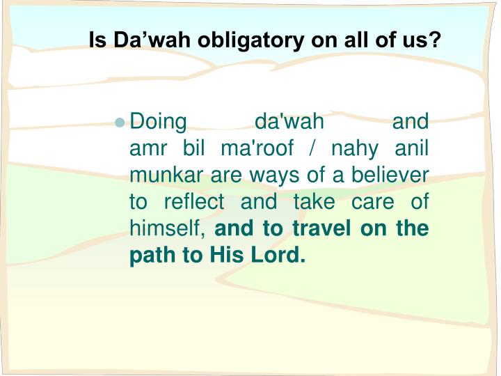 Is Da'wah obligatory on all of us?