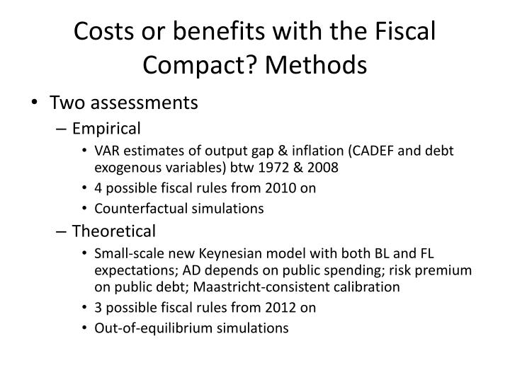 Costs or benefits with the Fiscal Compact? Methods