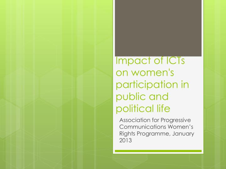 Impact of icts on women s participation in public and political life