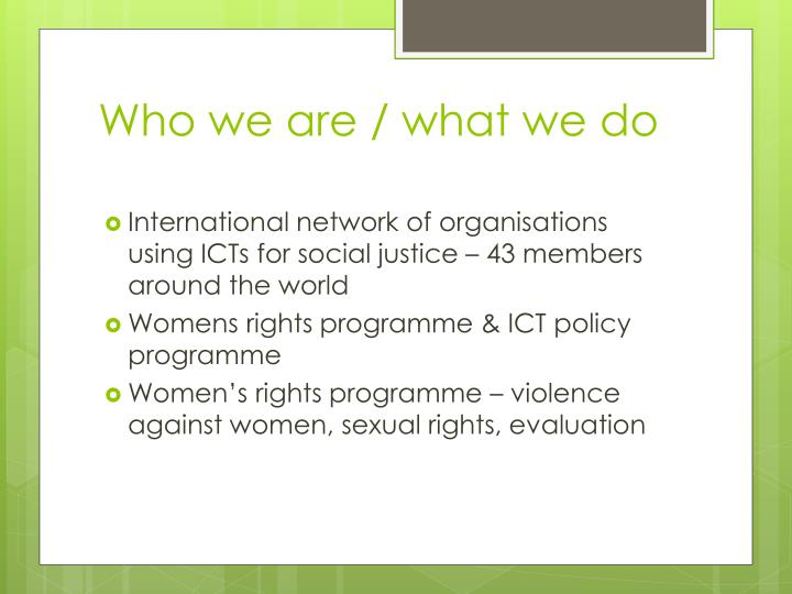 Who we are / what we do
