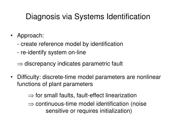 Diagnosis via Systems Identification