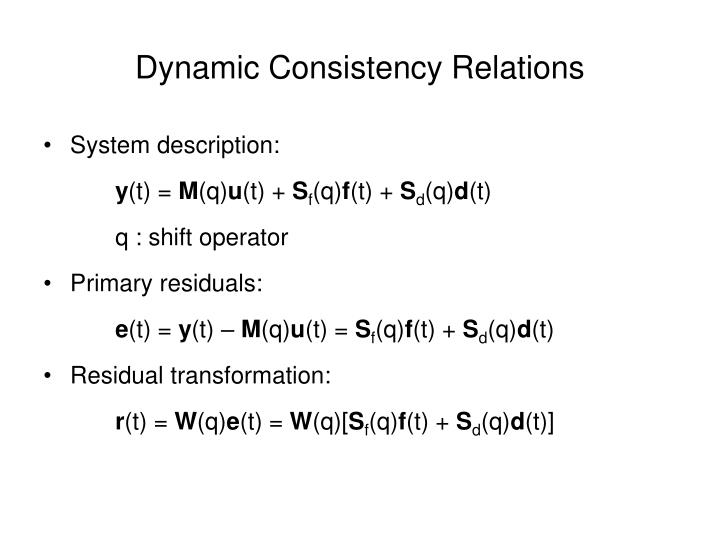 Dynamic Consistency Relations