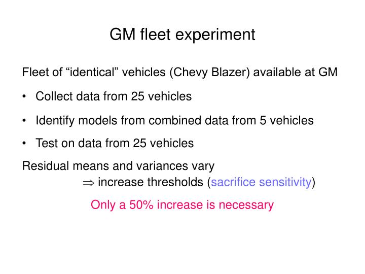 GM fleet experiment