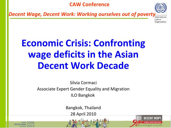 caw conference decent wage decent work working ourselves out of poverty