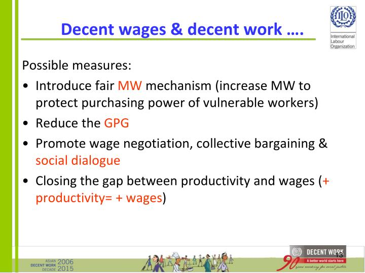 Decent wages & decent work ….
