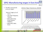 gpg manufacturing wages in east asia