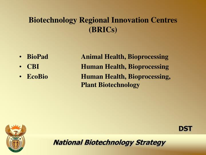 Biotechnology Regional Innovation Centres (BRICs)
