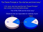 the pareto principle or the vital few and trivial many