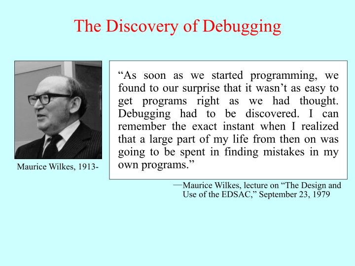 The discovery of debugging