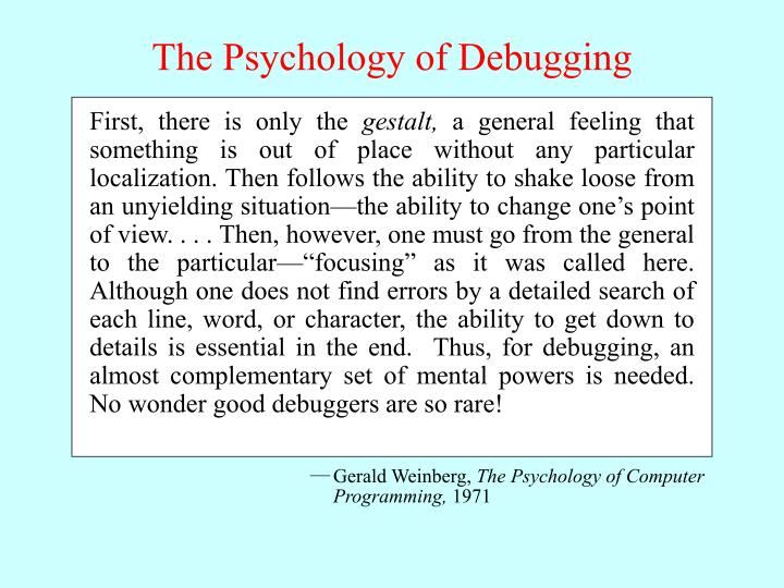 The Psychology of Debugging