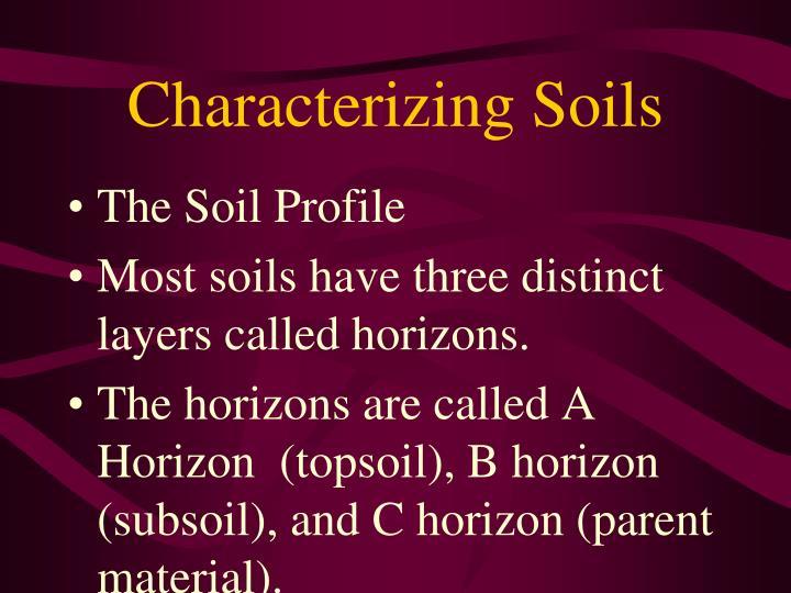 Characterizing Soils