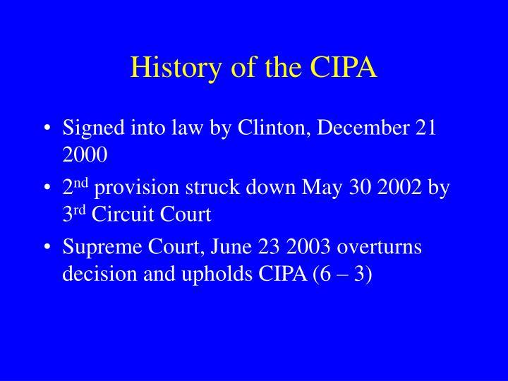 History of the CIPA