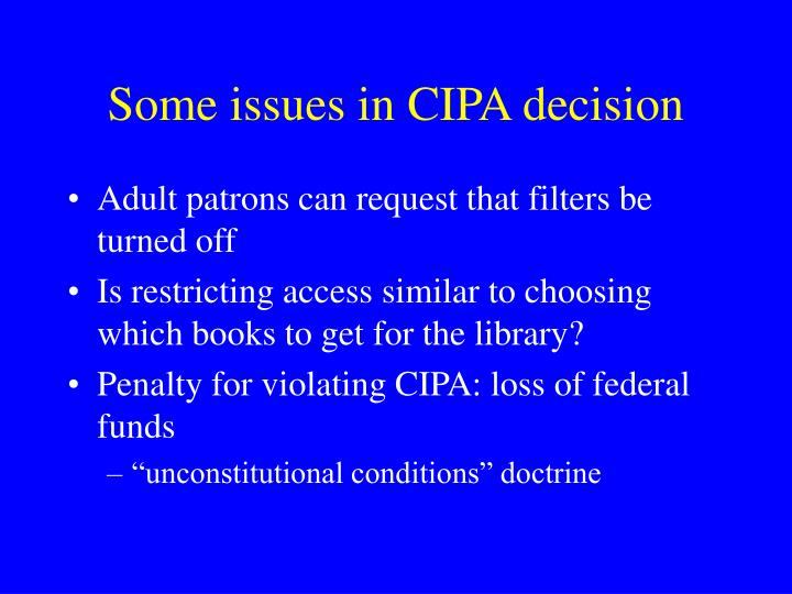 Some issues in CIPA decision