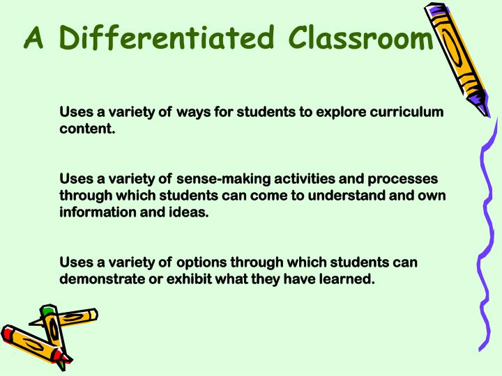 A Differentiated Classroom