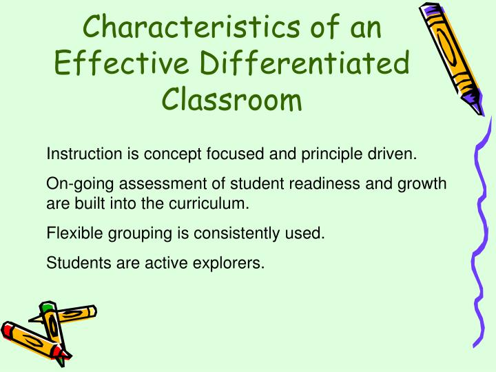 Characteristics of an Effective Differentiated Classroom