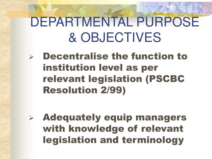 Departmental purpose objectives
