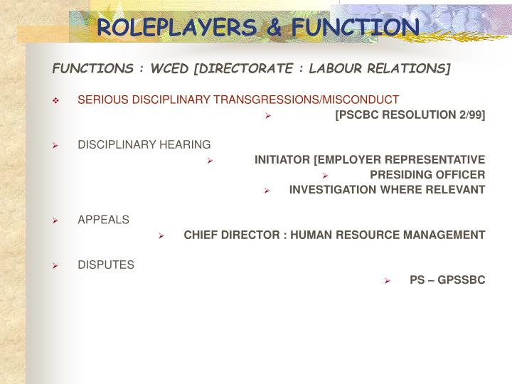 ROLEPLAYERS & FUNCTION