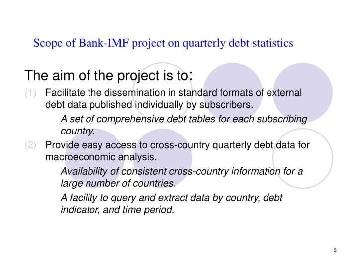 Scope of bank imf project on quarterly debt statistics