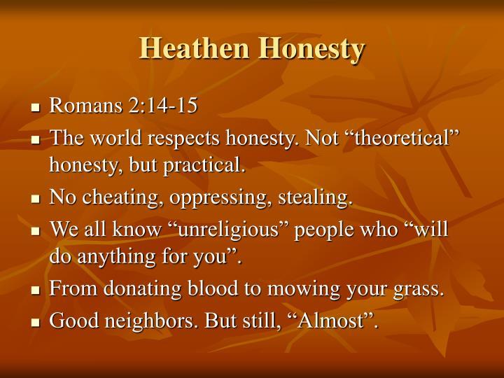 Heathen Honesty