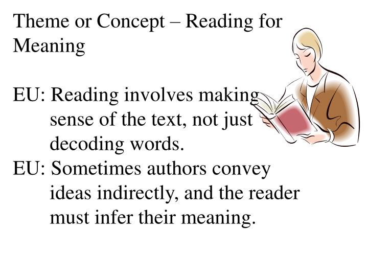 Theme or Concept – Reading for Meaning