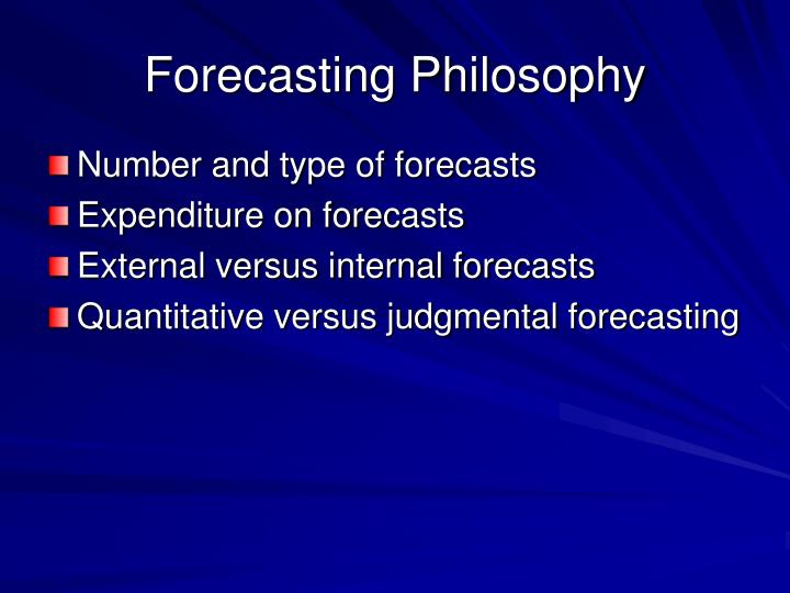Forecasting Philosophy