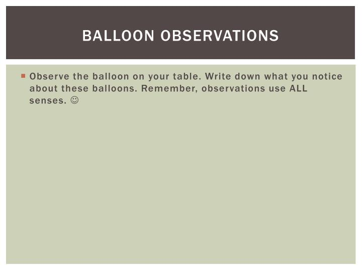 Balloon Observations