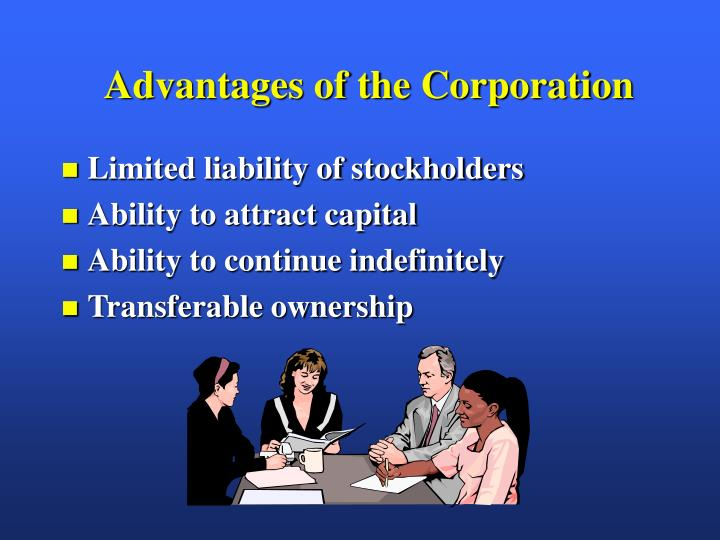 Advantages of the Corporation