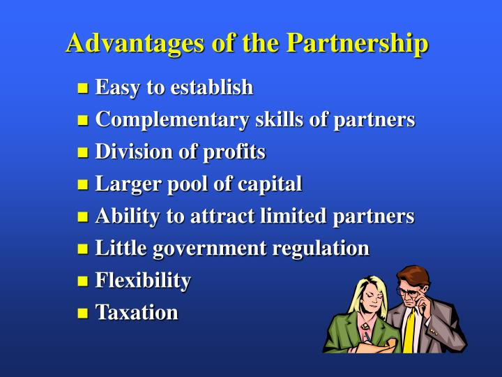 Advantages of the Partnership