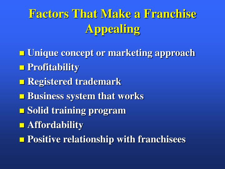 Factors That Make a Franchise Appealing