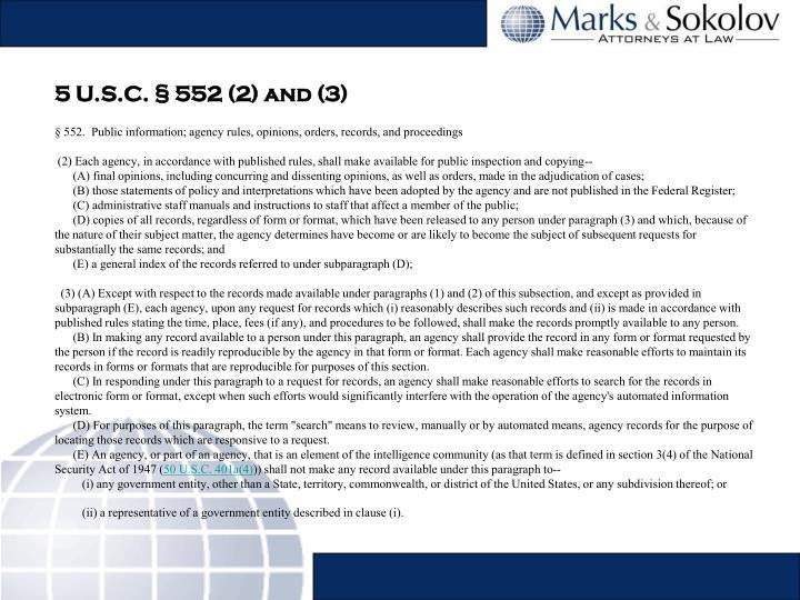 5 U.S.C. § 552 (2) and (3)