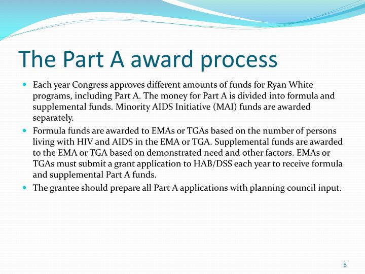 The Part A award process