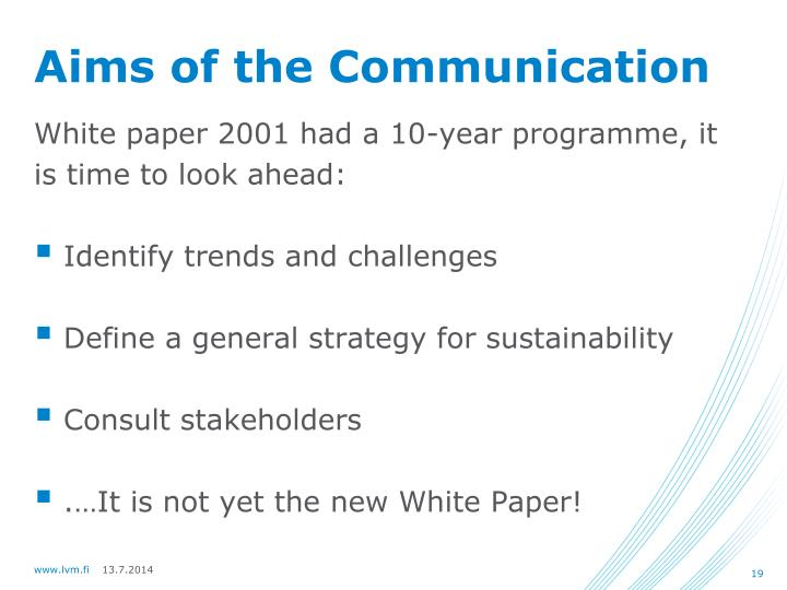 Aims of the Communication