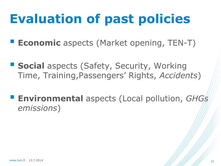 Evaluation of past policies