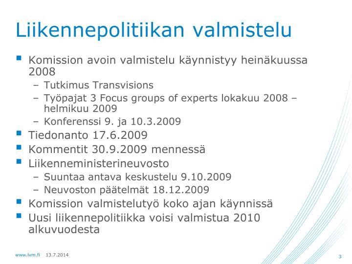 Liikennepolitiikan valmistelu