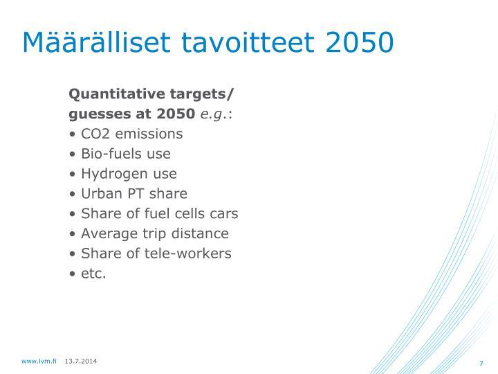 Määrälliset tavoitteet 2050
