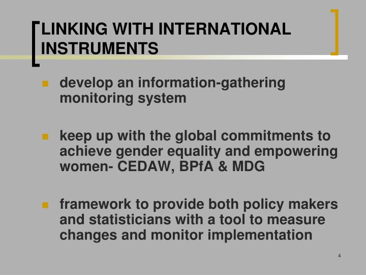 LINKING WITH INTERNATIONAL INSTRUMENTS