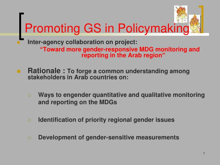 Promoting GS in Policymaking
