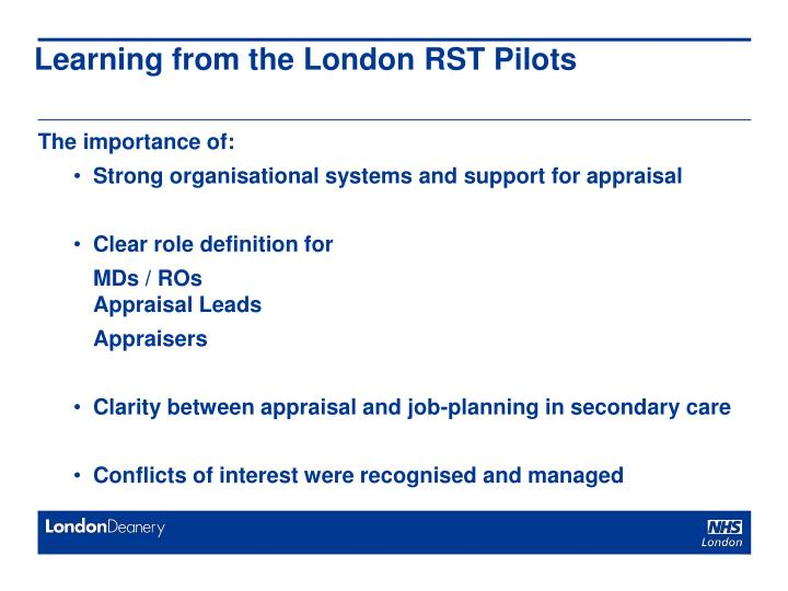 Learning from the London RST Pilots