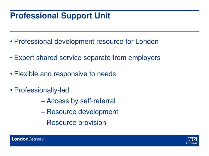 Professional Support Unit